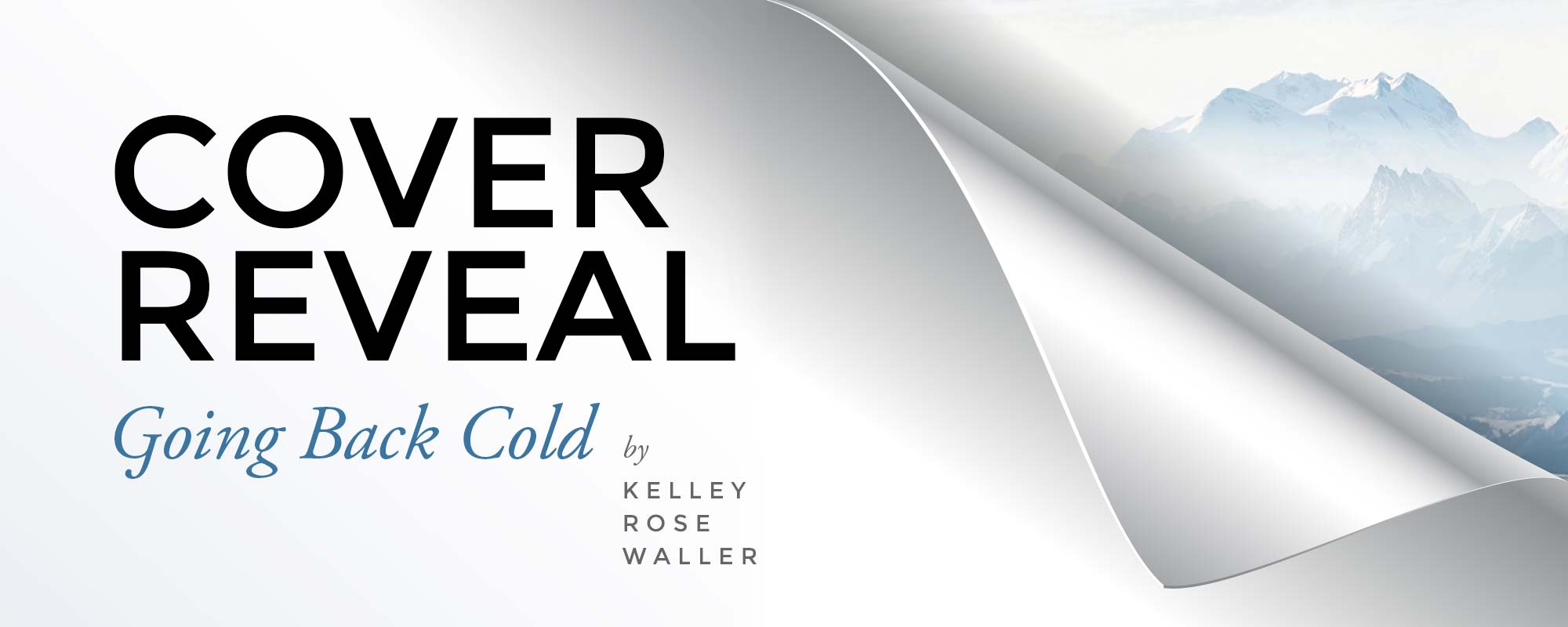 Cover Reveal for Going Back Cold by Kelley Rose Waller!