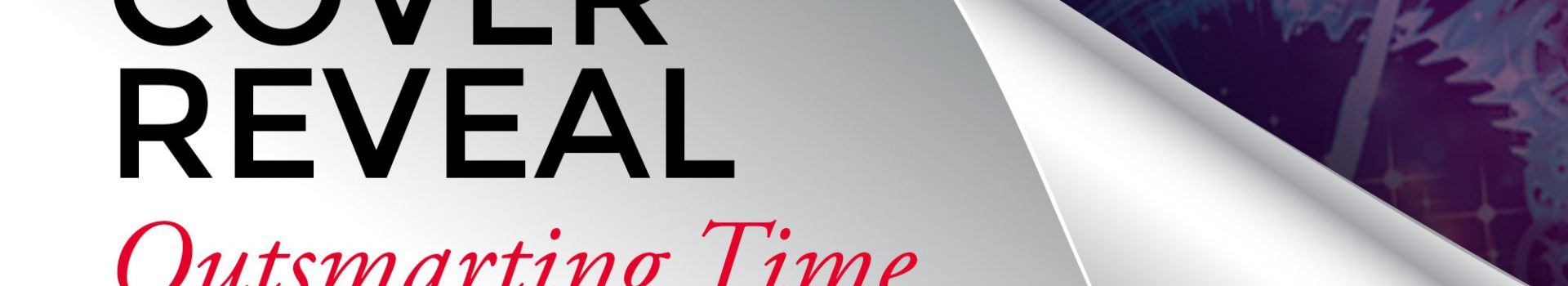 COVER REVEAL for Outsmarting Time