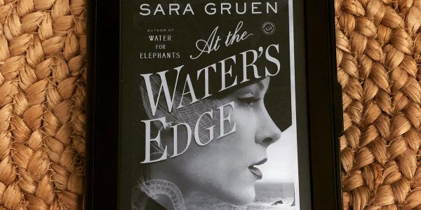 REVIEW: At Water's Edge by Sara Gruen