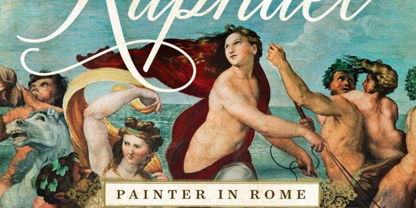 REVIEW: Raphael, Painter in Rome by Stephanie Storey